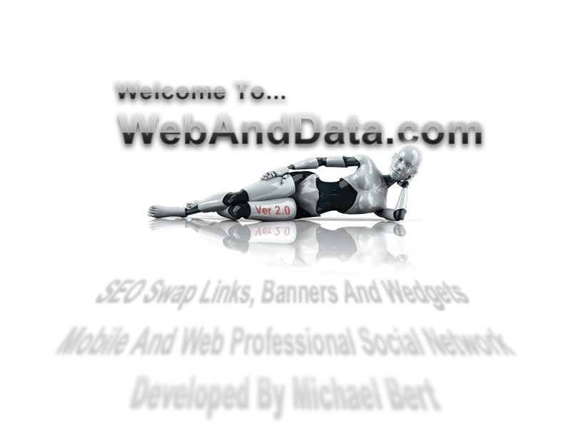 Welcome to WebandData.com, Where Web, Mobile and Data come togeather...Developed By Michael Bert